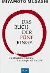 Das Buch der fünf Ringe - Die klassische Anleitung für strategisches Handeln