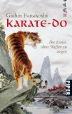 Karate Do - die Kunst ohne Waffen zu siegen