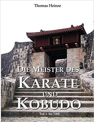 die-meister-des-karate-und- kobudo