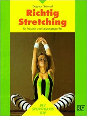 Richtig Stretching für Freizeit- und Leistungssportler
